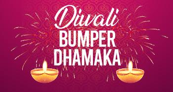 Diwali Bumper Dhamaka